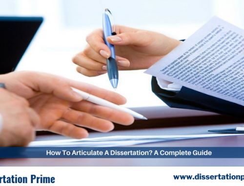 How to Articulate a Dissertation? A Complete Guide